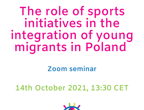 The role of sports initiatives in the integration of young migrants in Poland  – Zoom Seminar